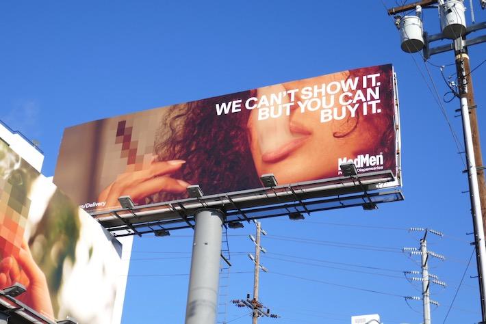 We cant show it MedMen cannabis billboard