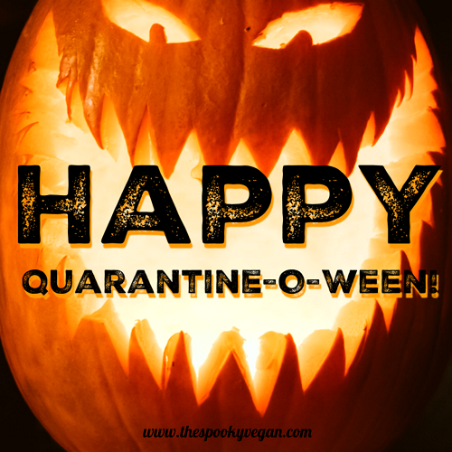 March 31st Is Quarantine-o-Ween!