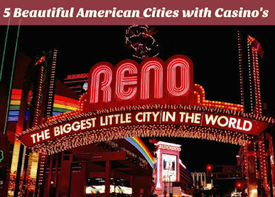 5 Beautiful American Cities with Casino's