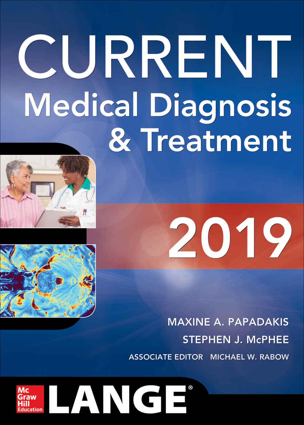 CURRENT Medical Diagnosis & Treatment 2019 – Maxine A. Papadakis
