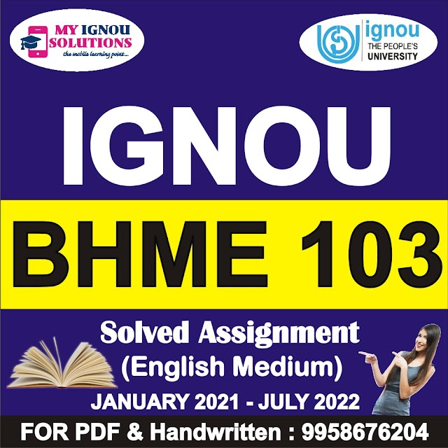 BHME 103 Solved Assignment 2021-22