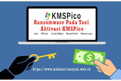 Ransomware Pada Tool Aktivasi KMSPico