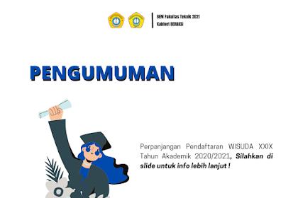 Pengumuman Perpanjangan Pendaftaran WISUDA XXIX Tahun Akademik 2020/2021