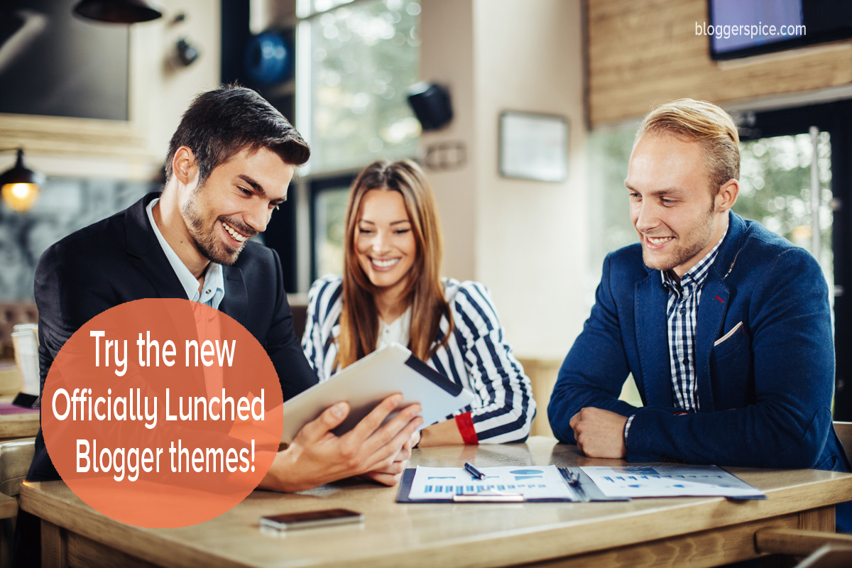 try blogger new themes
