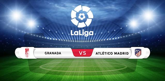 Granada vs Atletico Madrid Prediction & Match Preview