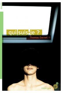 Qui suis-je? de Thomas Gornet