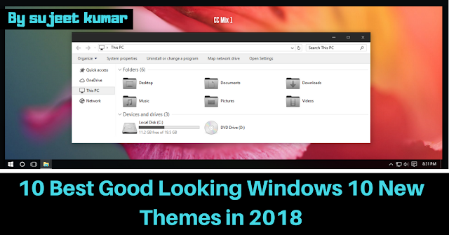 10 Best Good Looking Windows 10 New Themes in 2018