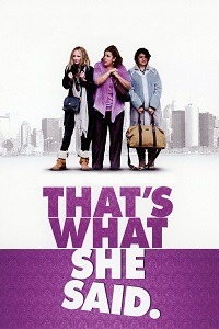 Watch That's What She Said Online Free in HD