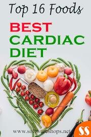 BEST CARDIAC DIET | TOP 16  FOODS