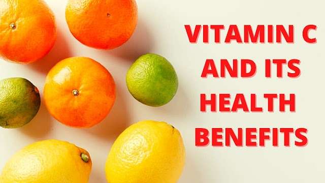 VITAMIN C | VITAMIN C RICH FOOD | BENEFITS OF VITAMIN C