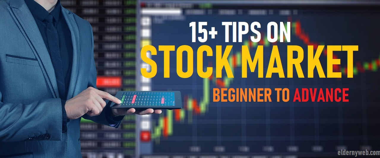 Best 17 Stock Market Tips for Everyone: Beginner to Advance