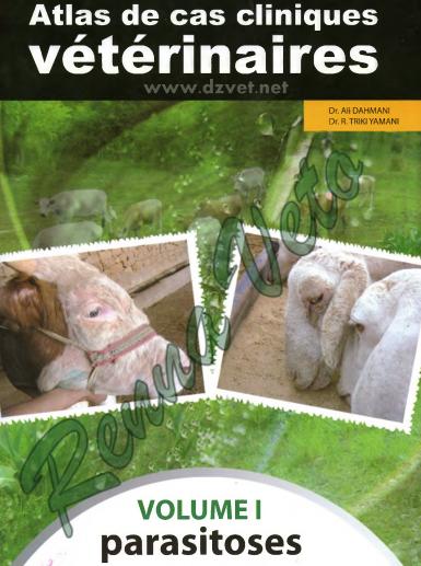 Atlas de cas cliniques vétérinaires 1(PARASITOSE) - WWW.VETBOOKSTORE.COM