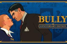 Bully: Anniversary Edition Apk + Data