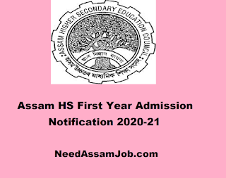 Assam AHSEC HS First Year Admission Notification 2020-2021