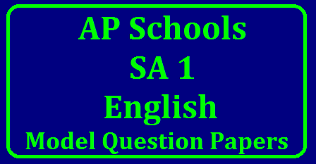 A P Class 9th English SA 1 Model Question Papers Download 9th Class English Subject model Question Paper Download | model paper for English subject download | SA 1 Class 9th English model paper download | SA 1 English model question paper download/2017/12/a-p-class-9th-english-sa-1-model-question-papers-download.html