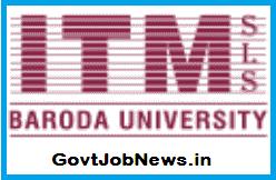 ITM (SLS) Baroda University Recruitment
