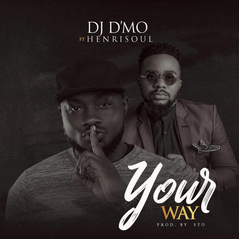 DJ D'mo ft. Henrisoul - Your Way Mp3 Download