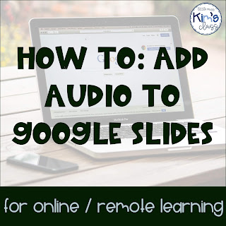 Adding Audio to Google Slides™ for Online / Remote Learning