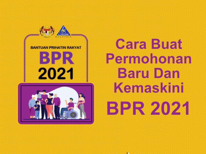 Cara Membuat Permohonan Bantuan Prihation Rakyat (BPR 2021)