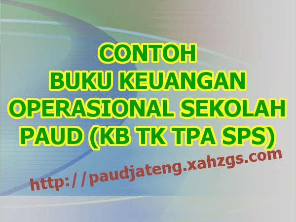 Buku Keuangan Operasional Sekolah Paud Tk Kb Tpa Sps Paud
