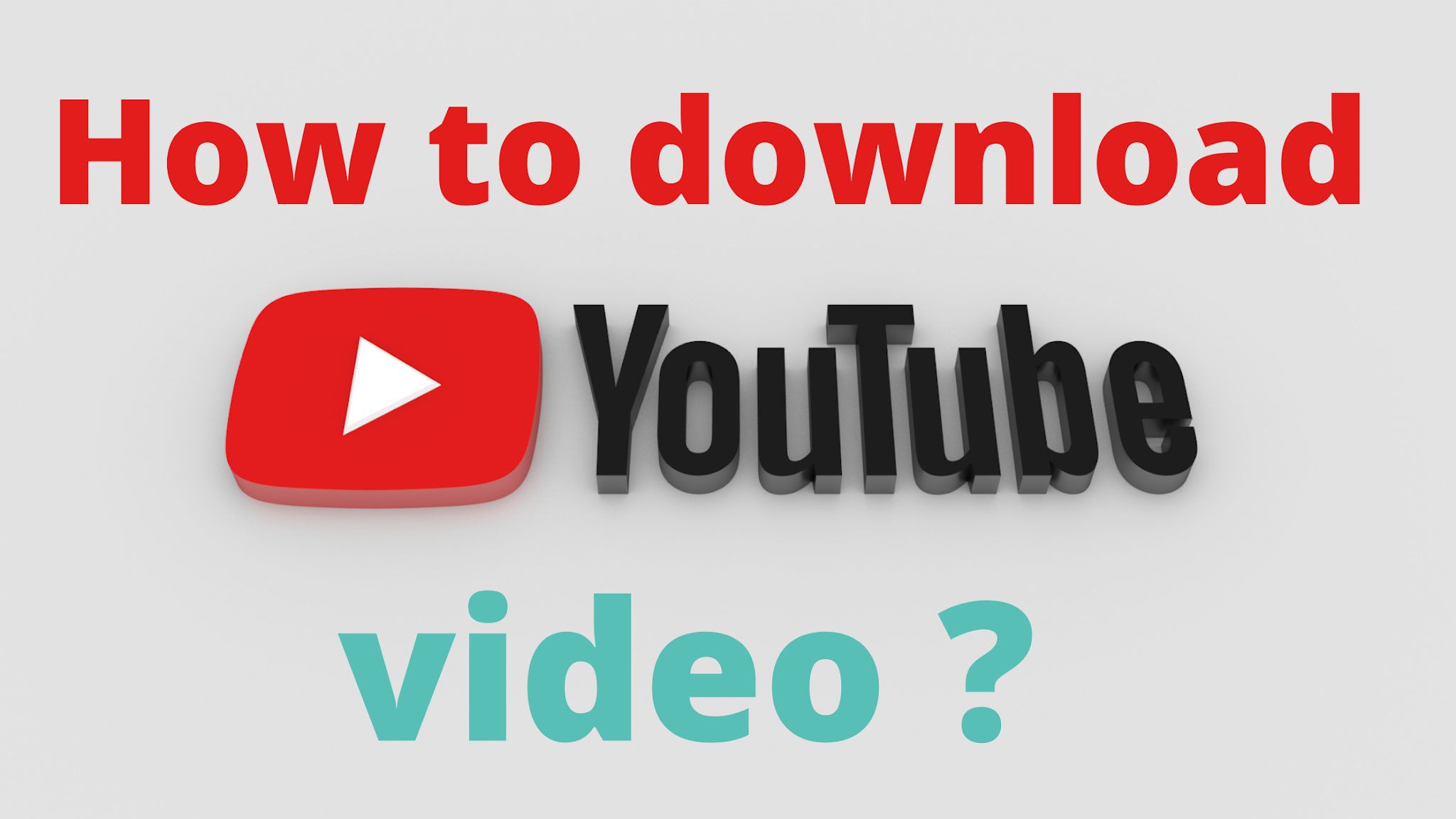 How to download youtube video ?