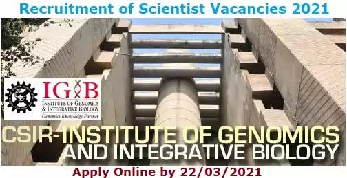 CSIR IGIB Scientist Vacancy Recruitment 2021