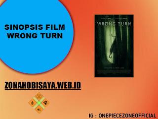 FILM TERBARU RILIS 2021 : Wrong Turn