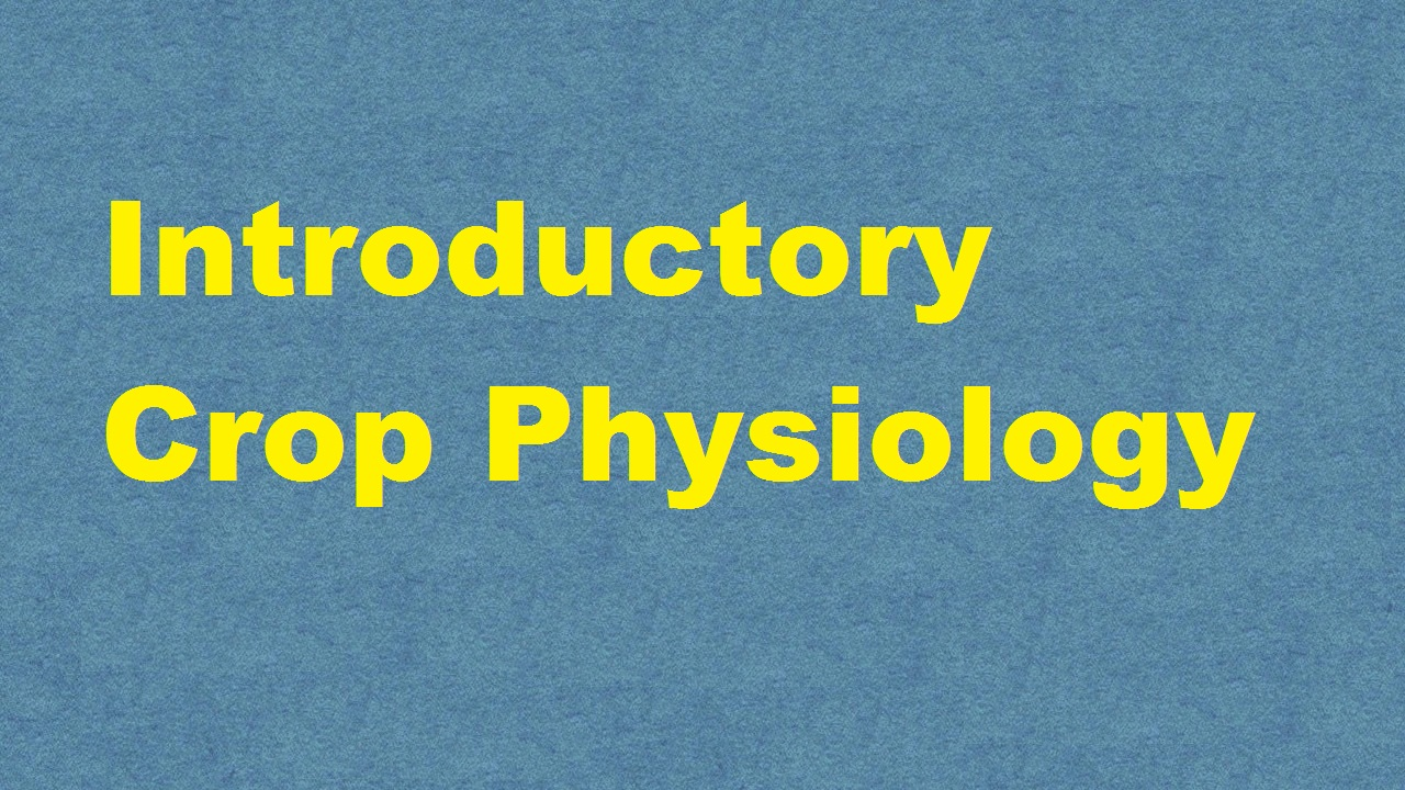 Introductory Crop Physiology ICAR E course Free PDF Book Download e krishi shiksha