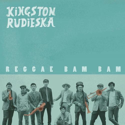 Kingston Rudieska – 레게밤밤 – Single