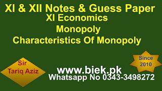 XI Economics Monopoly Characteristics Of Monopoly