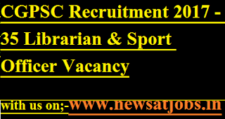 CGPSC-35-Librarian-Sport-Officer-Vacancy