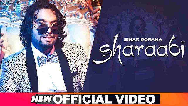 Sharaabi song lyrics - Simar Doraha