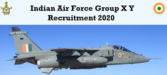 Indian Air Force Group X Y Vacancies in 2020
