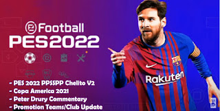 Download PES 2022 PPSSPP Copa America 2021 Chelito V2 Peter Drury Commentary & Update Promotion Teams