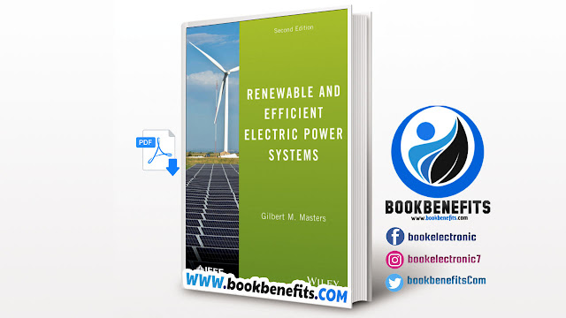RENEWABLE AND EFFICIENT ELECTRIC POWER SYSTEMS Second Edition Edited PDF