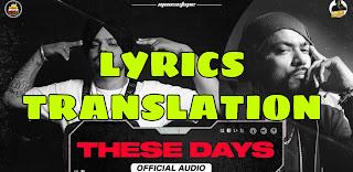 These Days Lyrics in English | With Translation |  – Sidhu Moose Wala x Bohemia