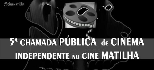 Estão abertas as inscrições para a 5a Chamada Pública de Cinema Independente do Cine Matilha