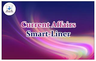Current Affairs Smart-Liner 18th Feb 2016