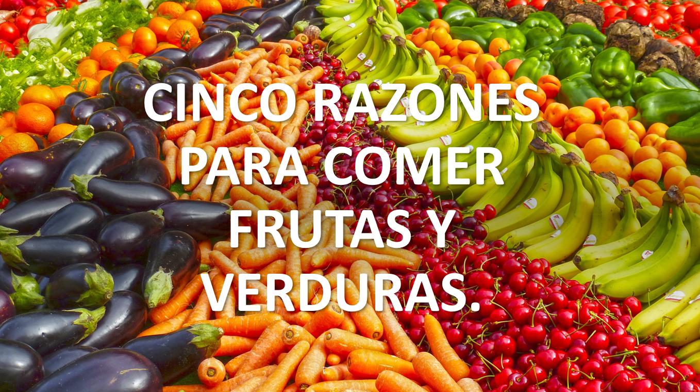 5 razones para comer frutas y verduras