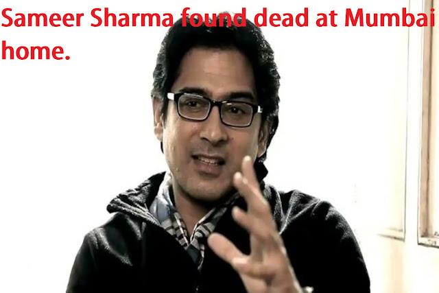 Sameer Sharma found dead at Mumbai home