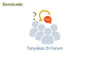 Tanyakan di forum atau group