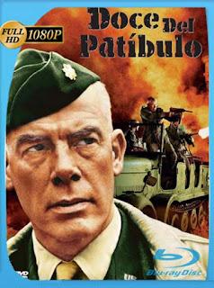 Doce Del Patibulo [1967]HD [1080p] Latino [GoogleDrive] SilvestreHD