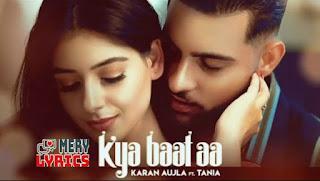 Kya Baat Hai Lyrics By Karan Aujla