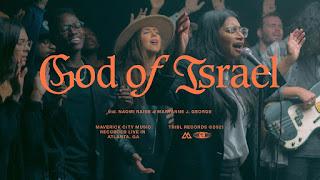 LYRICS: Maverick City - God Of Israel Ft. Naomi Raine & Maryanne J. George