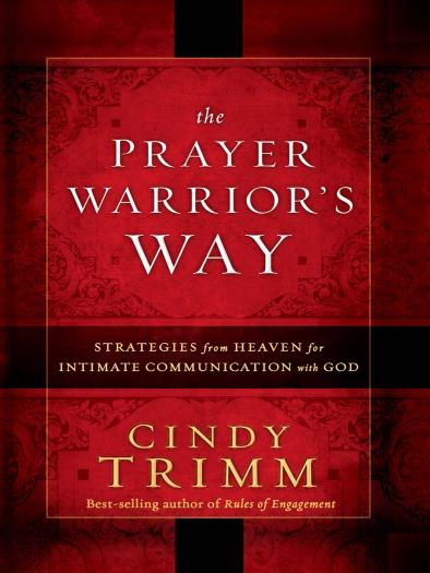 Book: The Prayer Warrior Way By Cindy Trimm