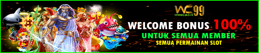 Welcome Bonus 100% Diawal Wincash99