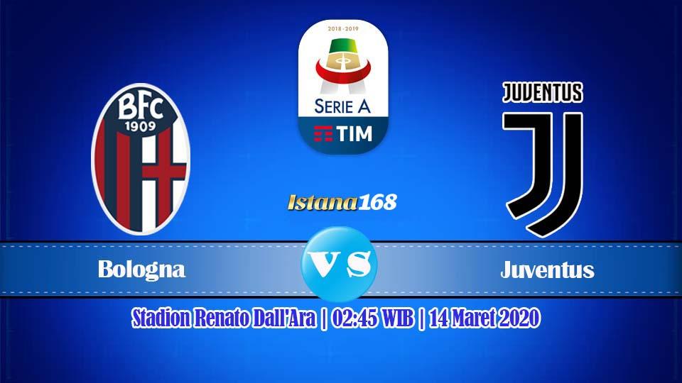 Prediksi Bola Akurat Istana168 Bologna vs Juventus 14 Maret 2020