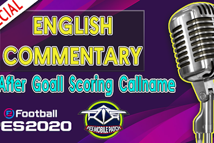 ENGLISH SPECIAL AMAZING COMMENTARY FOR PES 2020 MOBILE