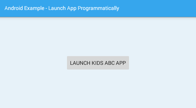 android - How to open an app programmatically