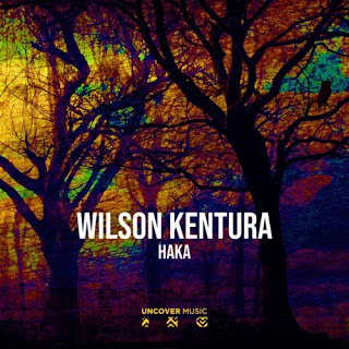 Wilson Kentura – Haka (Original Mix) 2019
